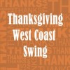 Thanksgiving West Coast Swing Party on Saturday, November 25, 2017