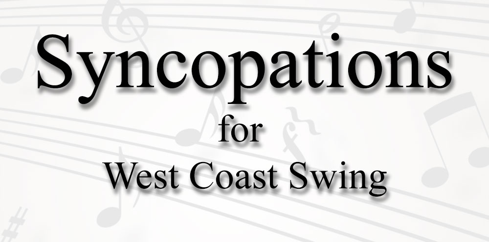 Syncopations for West Coast Swing