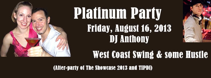 Platinum Party - West Coast Swing and Hustle Showcase after party