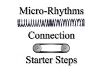 Micro-Rhythms, Connection, and Starter Steps on July 27, 2019