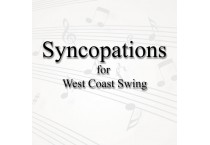 Syncopations for West Coast Swing on August 24, 2019